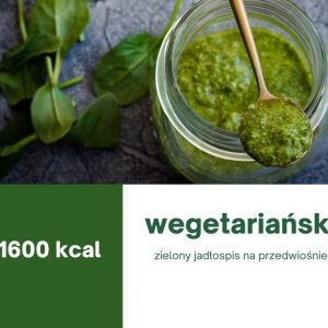 Wegetariański jadłospis 1600 kcal