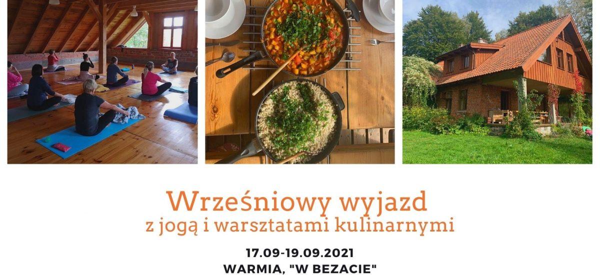 Warsztaty weekendowe: joga i warsztaty kulinarne